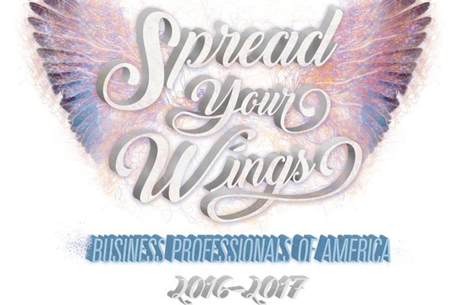 The theme for Business Professionals of America is Spread Your Wings. The club went to District on Dec. 10.