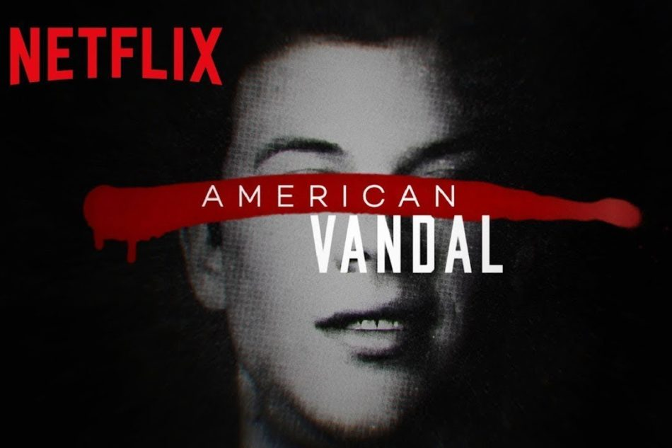 American Vandal is a Netflix mockumentary series. It was directed by Tony Yacenda.