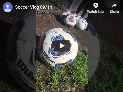 09/14/19 Soccer vlog