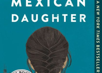 Review: I Am Not Your Perfect Mexican Daughter