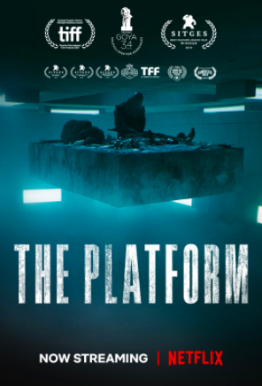 The Platform is a Spanish science fiction film exposing capitalism. This film is available on Netflix.